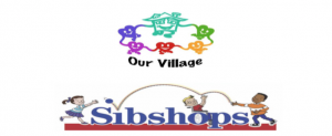 Our Village is hosting a sibling workshop at our location. Click here for additional information